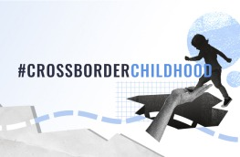 CrossborderChildhood campaign
